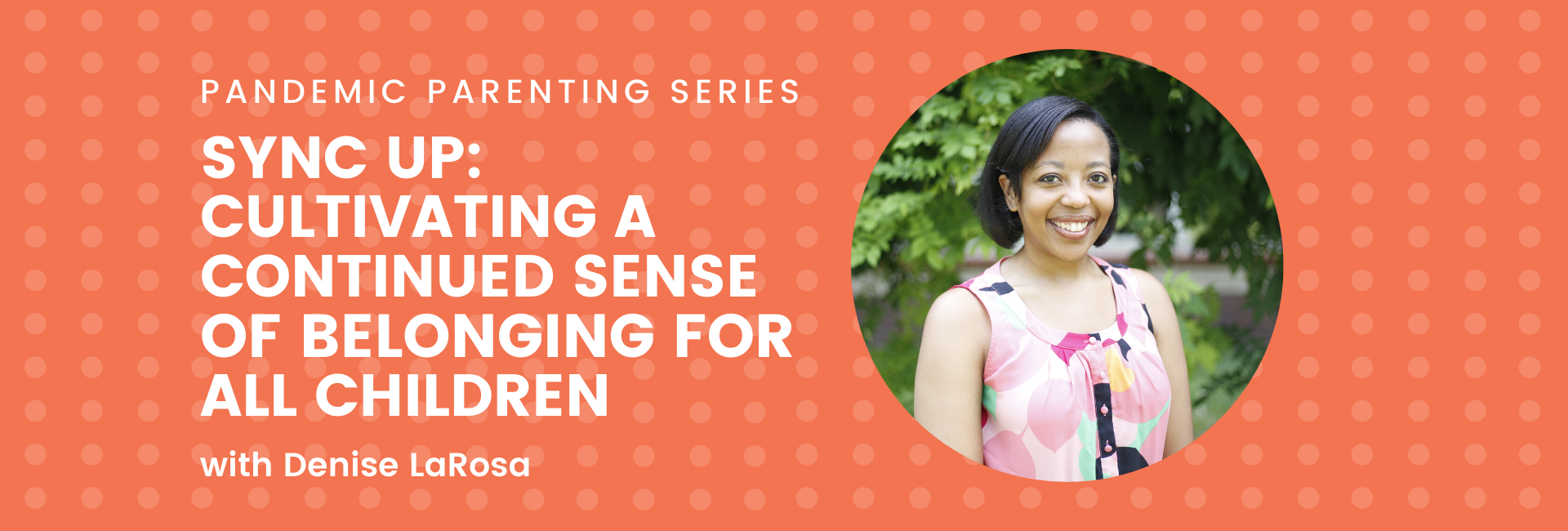 Sync Up: Cultivating a Continued Sense of Belonging for All Children