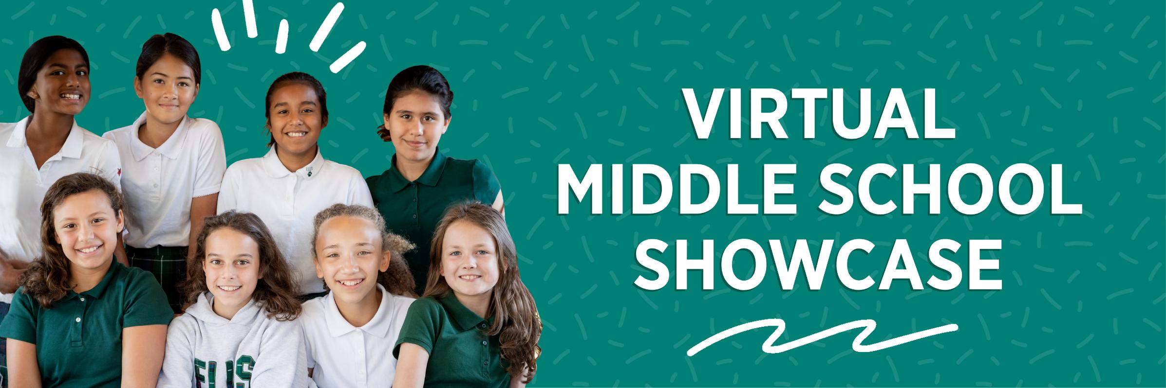 Virtual Middle School Showcase