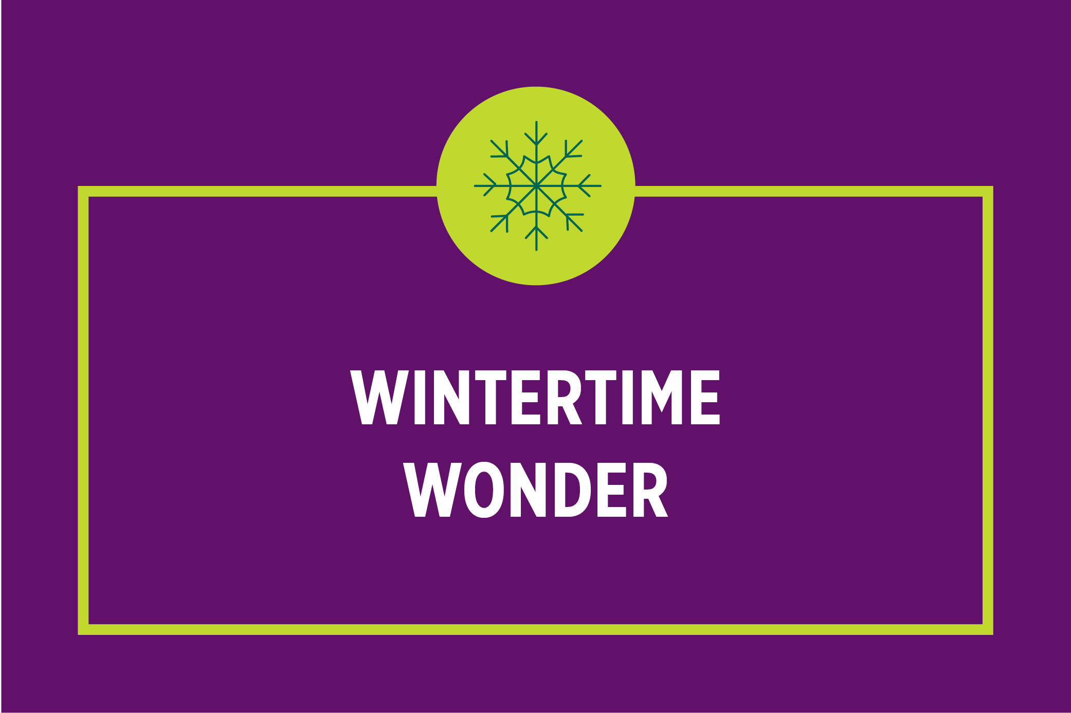 Wintertime Wonder: Finding Creativity and Joy in the Everyday