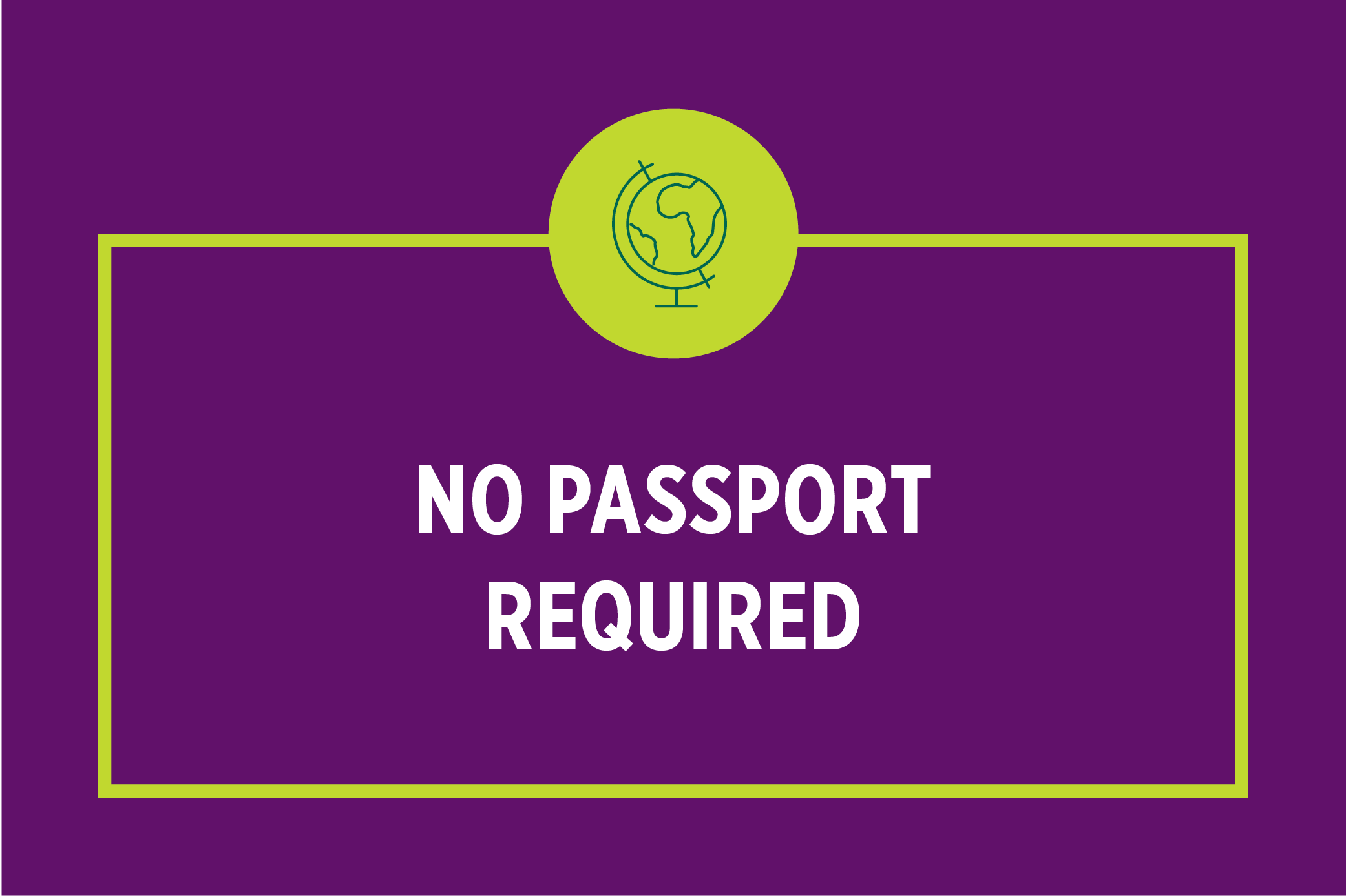 No Passport Required: Shaping a Changing World